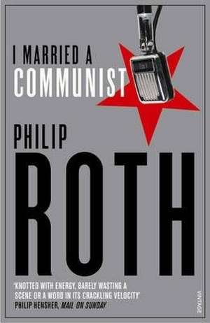 I Married a Communist de Philip Roth