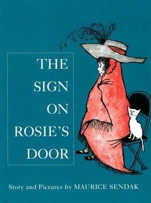 The Sign On Rosie's Door de Maurice Sendak