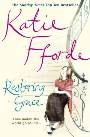 Restoring Grace de Katie Fforde