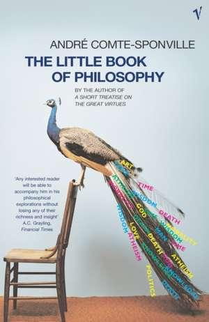 Comte-Sponville, A: The Little Book Of Philosophy imagine