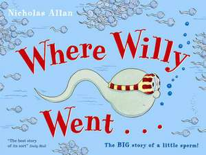 Where Willy Went de Nicholas Allan