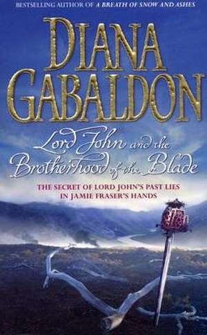 Lord John and the Brotherhood of the Blade de Diana Gabaldon