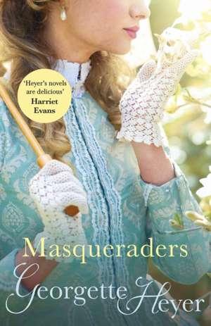 Masqueraders de Georgette Heyer