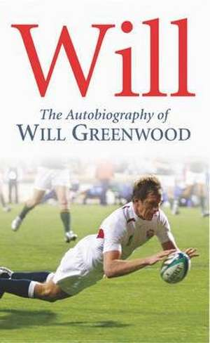 Greenwood, W: Will de Will Greenwood