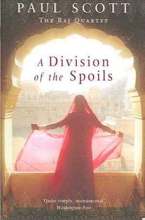 A Division Of The Spoils de Paul Scott