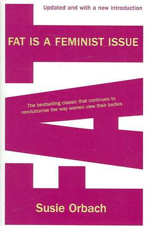 Fat is a Feminist Issue de Susie Orbach