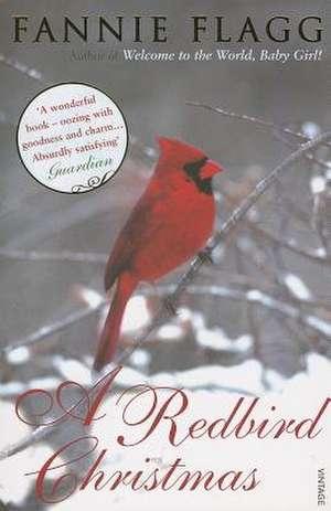 A Redbird Christmas de Fannie Flagg