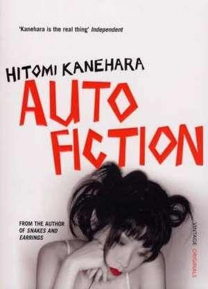 Autofiction de Hitomi Kanehara
