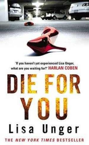 Die For You de Lisa Unger