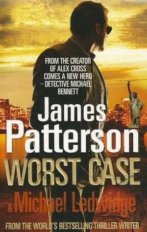 Worst Case de James Patterson