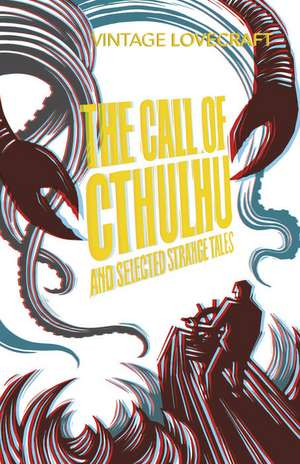 The Call of Cthulhu and Other Weird Tales de H. P. Lovecraft