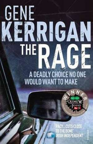 The Rage de Gene Kerrigan