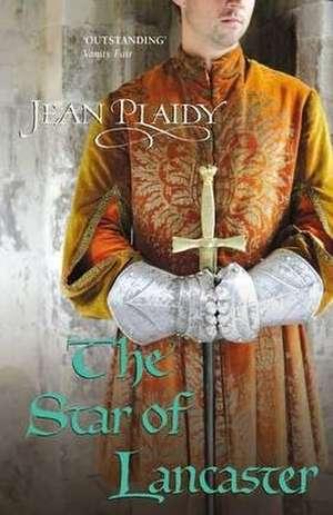 The Star of Lancaster de Jean Plaidy
