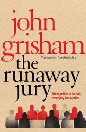 The Runaway Jury de John Grisham