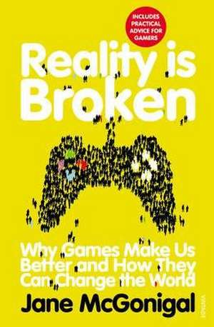 Reality is Broken de Jane McGonigal