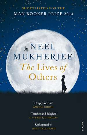 The Lives of Others de Neel Mukherjee