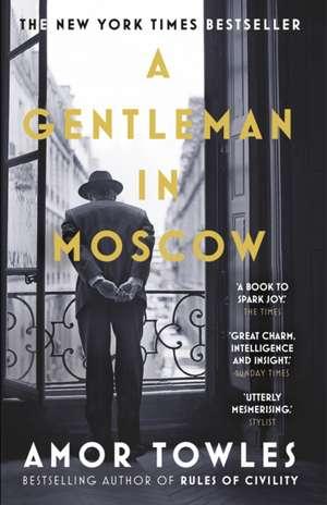 A Gentleman in Moscow de Amor Towles