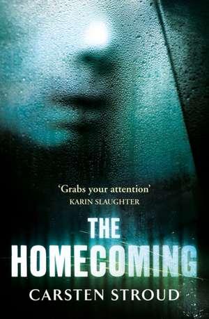 The Homecoming de Carsten Stroud