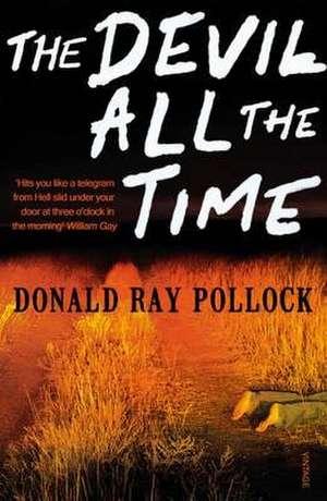 The Devil All the Time de Donald Ray Pollock