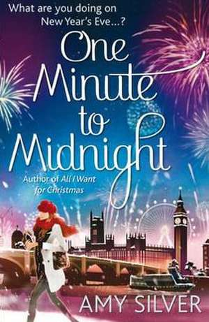 One Minute to Midnight de Amy Silver