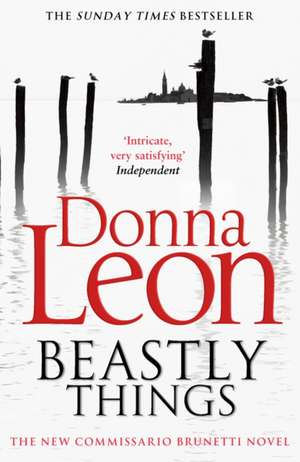 Beastly Things de Donna Leon