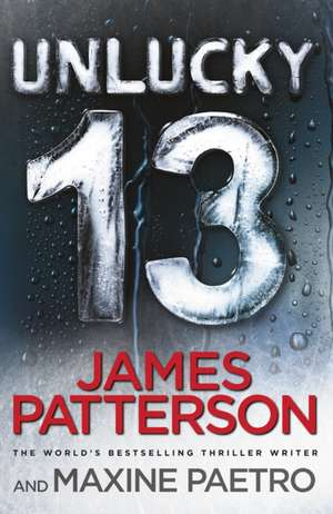 Unlucky 13 de James Patterson
