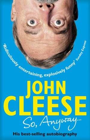 So, Anyway... de John Cleese