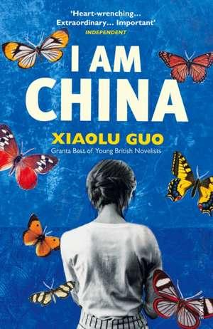 I Am China de Xiaolu Guo