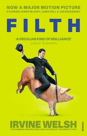 Filth. Film Tie-In