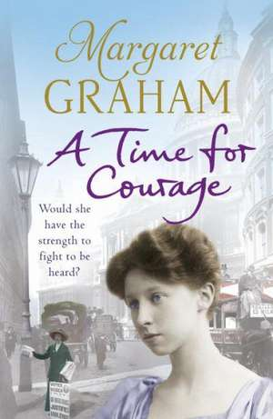 Graham, M: A Time for Courage imagine