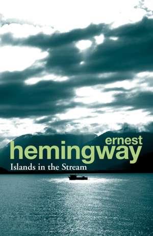 Islands in the Stream de Ernest Hemingway