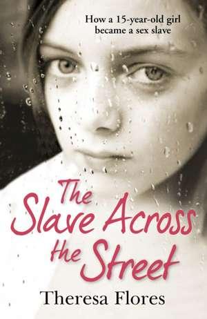 The Slave Across the Street imagine