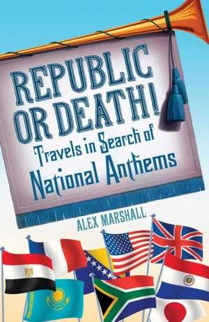 Republic or Death! imagine