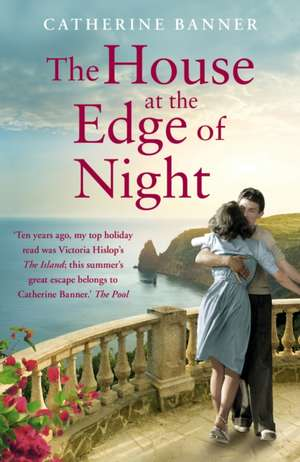 The House at the Edge of Night de Catherine Banner