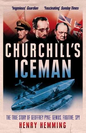 Churchill's Iceman de Henry Hemming