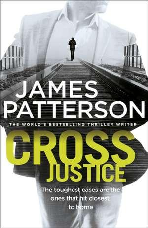 Cross Justice de James Patterson
