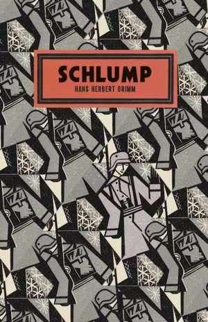 Grimm, H: Schlump de Hans Herbert Grimm
