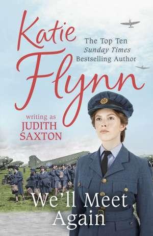 We'll Meet Again de Judith Saxton