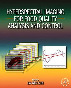 Hyperspectral Imaging for Food Quality Analysis and Control de Da-Wen Sun