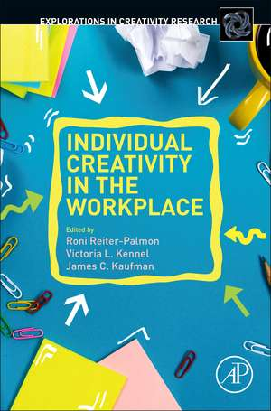 Individual Creativity in the Workplace de Roni Reiter-Palmon