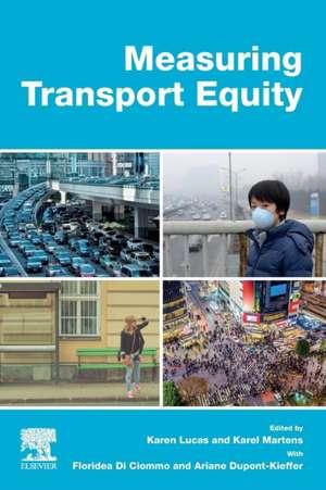 Measuring Transport Equity de Karen Lucas