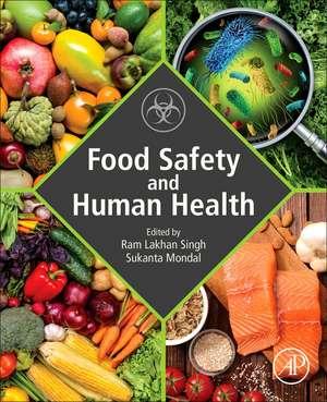 Food Safety and Human Health de Ram Lakhan Singh