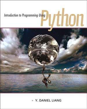 Introduction to Programming Using Python de Y. Daniel Liang