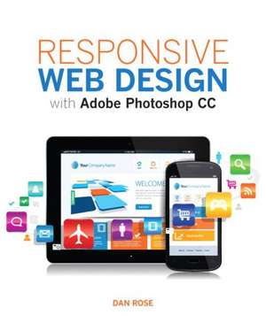 Responsive Web Design with Adobe Photoshop:  An Introduction to Reading and Writing, Backpack Edition Plus Myliteraturelab -- Access Card Package de Dan Rose