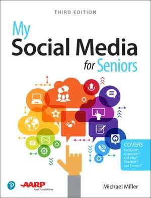 My Social Media for Seniors de Michael Miller