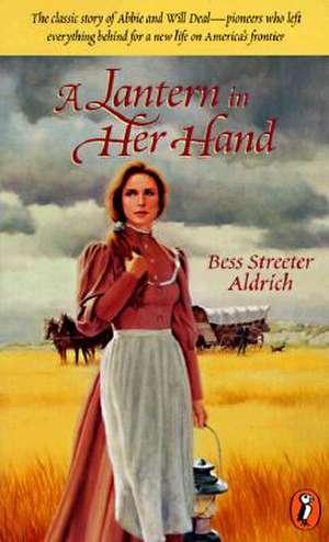A Lantern in Her Hand de Bess Streeter Aldrich