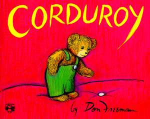 Corduroy / Năsturel de Don Freeman