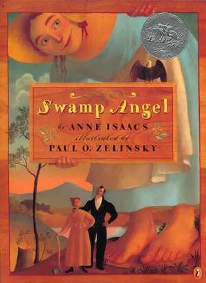 Swamp Angel de Anne Isaacs