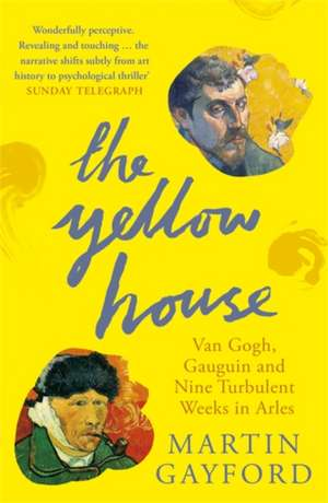 The Yellow House imagine