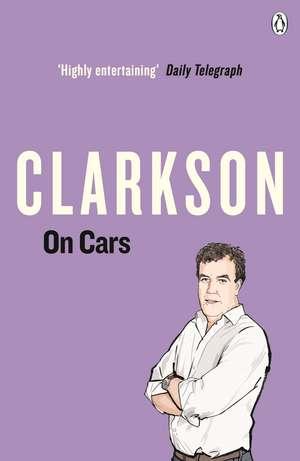 Clarkson on Cars de Jeremy Clarkson